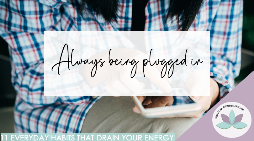 Always being plugged in