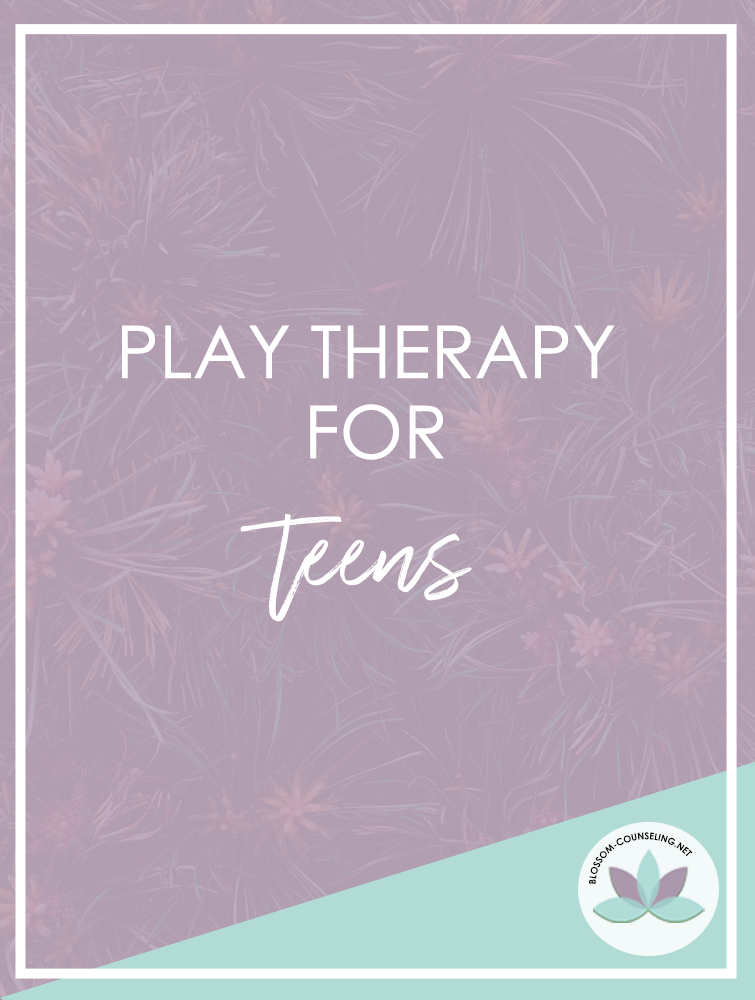 play therapy for teens
