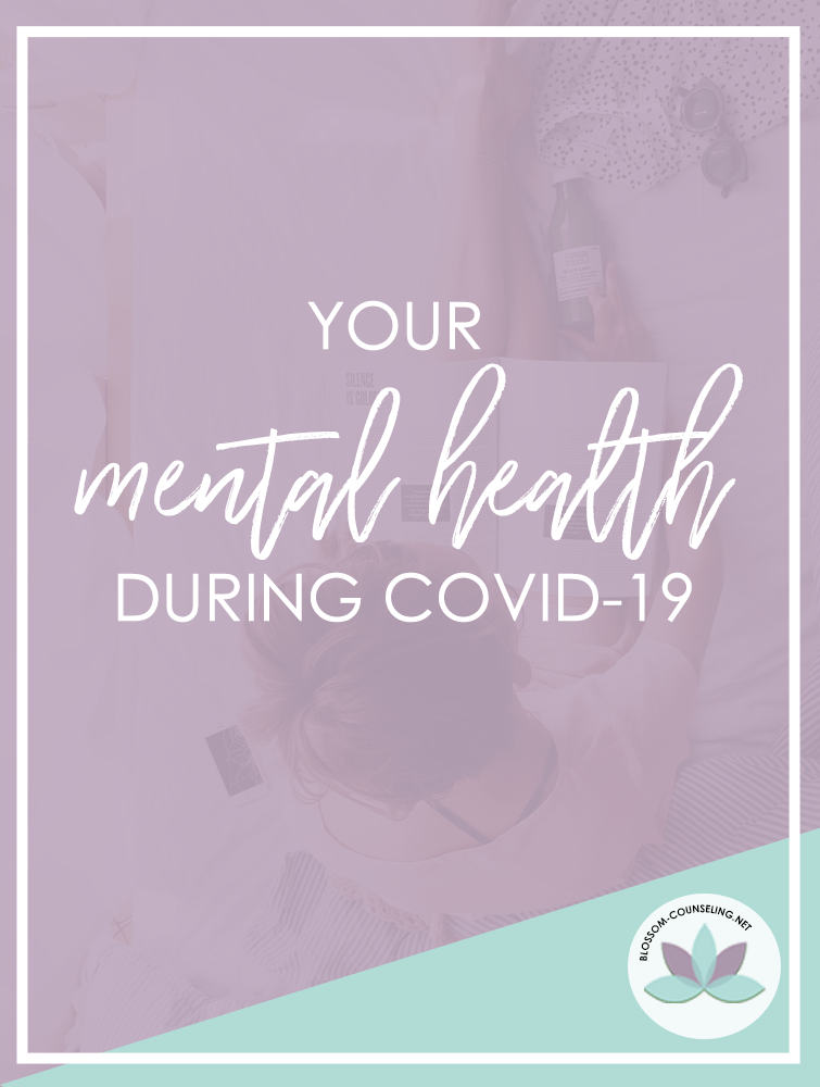 Your Mental Health During COVID-19
