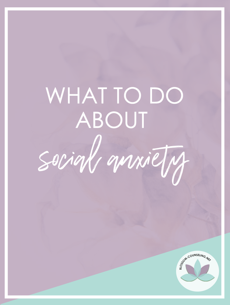 What to do about social anxiety
